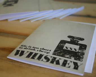 Fathers Day Card Life is too Short to Drink Cheap Whiskey Greeting Card