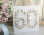 60th Birthday Card / Anniversary Card with Beach Treasures, Shells and Sequins