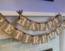 Happy Retirement Banner / Retirement Party Sign / Retirement Party Decorations / You Pick the Colors