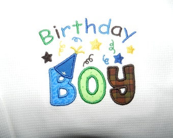 Birthday Boy or Birthday Girl Appliqued Tee-Shirt - Perfect for their birthday party or pictures - 2T, 3T or 4T