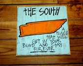 "Wooden Signs, Southern Wood Signs, Hand Painted, Shabby Chic, Wood Art, Distressed Wood Sign Art: ""The South-Tennessee"" Wood Sign"