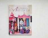 Altered Art Circus Lisa Kettell Book