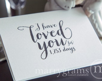 Wedding Card to Your Bride or Groom - I Have Loved You for..... Days - Love Card Perfect for Wedding, Valentine's Day or Anniversary CS02