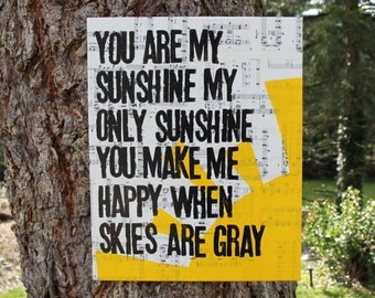 "16x20 ""you are my sunshine, my only sunshine..."" vintage sheet music canvas, hand painted, hand stamped"