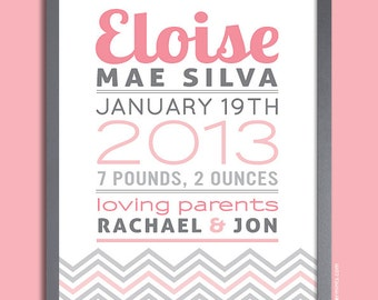 New Baby Gift, Chevron Birth Announcement Print, Nursery Wall Art Print (baby name and birth stats) pink and gray, custom colors