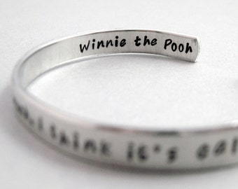 Winnie the Pooh - Some People Care Too Much -Hand Stamped Cuff in Aluminum, Golden Brass or Sterling Silver  - customizable