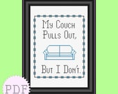 PDF counted cross stitch pattern My couch pulls out but I don't  INSTANT Download