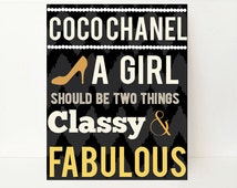 Coco Chanel Wall Art - Coco Chanel Poster - A Girl Should Be Two Things - Girls Room Decor - Teen Room Decor - Inspirational Quote- Dorm Art