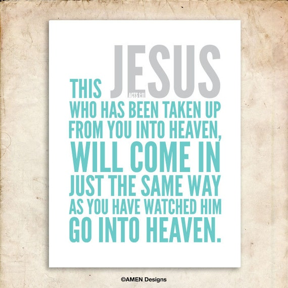 Acts 1:11. Jesus will be back. 8x10. Printable Christian Poster. Bible Verse.