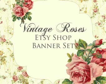 Etsy Shop Banner Set w/ New Size Cover Photo - Vintage Roses - 6 Piece Set  - Shabby Design