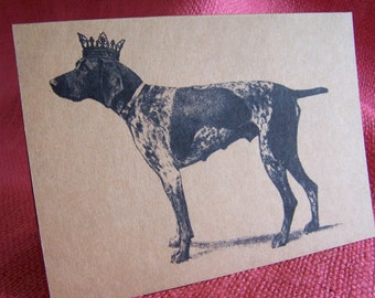 German ShortHaired Pointer Dog With Crown Set of ANY 3 Greeting Note Cards Invitations Kraft Cardstock matching envelopes 5 x 7""