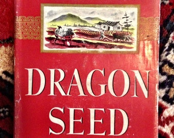 First Edition Pearl S. Buck 'Dragon Seed: A Novel of China Today' w/ DJ