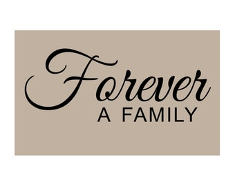 FOREVER A Family Vinyl Wall Decal Q-104
