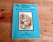 1967 Alice for the Very Young Illustrated