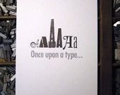 Typography Once upon a ... letterpress print