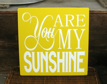 You are My Sunshine   -- Painted Wooden Typography Art Sign
