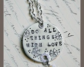 Do All Things With Love hand stamped necklace by Son and Sea