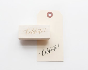 Hand-lettered celebrate hand-stamp, limited edition