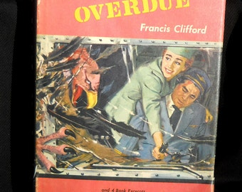 Reading-for-Men 1958 first edition, number 5 in the series, Overdue by Francis Clifford, vintage book of manly stories!