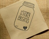 Rustic Light Burlap The Story Begins Mason Jar Napkins Wedding Paper Cocktail Napkins with Tiny Heart - set of 50
