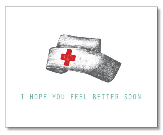 I Hope You Feel Better Soon Get Well Card Nurse Hat