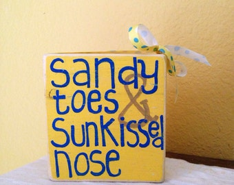 Sandy Toes & Sunkissed Nose Wood Block Shelf Sitter