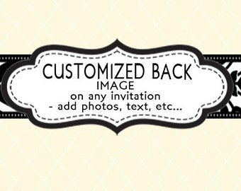 Customize the Back of any Invitation - Design Add On