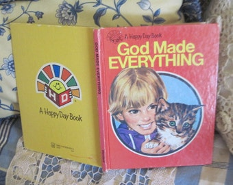 God Made Everything (Happy Day Book) 1982 :)