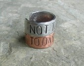 Hand Stamped ring Game of Thrones Inspired Not Today Ring Your Choice