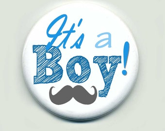 Its a Boy Buttons Pins Personalized 2.25 inch  Buttons Pin Back Set of 10