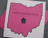 Moving Love Card- I Would Live in Ohio for You