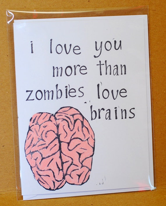 Zombie Card I love you more than zombies love by ...