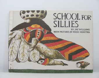 School For Sillies By Jay Williams Illustrations by Friso Henstra 1969 Vintage Book