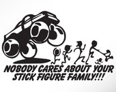 Funny Stick Figure Family Car Decals Sticker Nobody cares about Mom Dad Sister Brother Baby