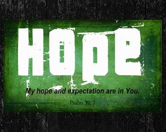Scripture Art bible verse, Hope, Psalm 39:7  Digital Printable File 300 dpi