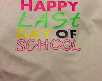 Youth Happy Last Day Of School Shirt