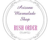 Rush Order For Custom Favors/ FRONT Of THE LINE Processing Per 75 of 1.5 or 2 Oz size
