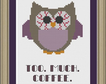 Too much coffee: funny owl cross-stitch pattern