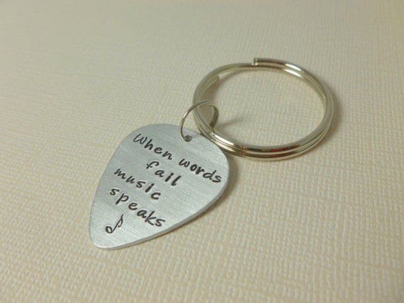 Guitar Pic Keychain, Hand Stamped,When words fail music speaks, christmas gift, gift, dad, mom