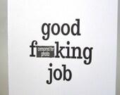"""Funny Congratulations Card, Sarcastic Card - """"Good Job"""""""