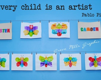 Every Child Is An Artist Wall Decal - Art display Decal - Kids Room Wall Decal - Playroom Wall Decal