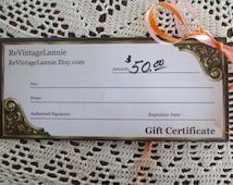 GIFT CERTIFICATE 50.00 Dollars For ReVintageLannie Etsy Shop Gift Ideas We Accepts Etsy Gift Cards