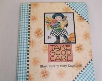 Mary Englebreits Take Good Care Mini Book