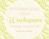 personalizing your workspace in adobe illustrator tutorial
