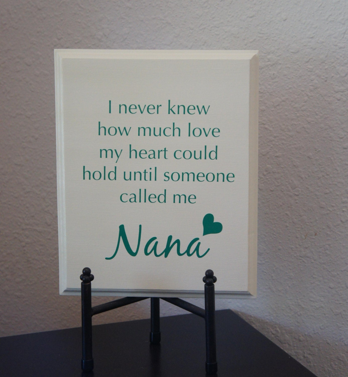 Love Plaques Quotes Nana Plaque Sign I Never Knew How Much Love My Heart Could