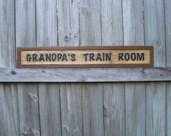 Grandpa's Train Room Sign - Routed