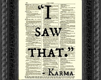I Saw That, Karma Quote, Dictionary Art Print, Wall Decor, Art Print, Wall Decor, Mixed Media Collage