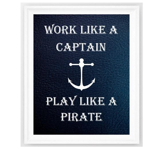 Nautical Print Work Like A Captain Play Like by ...