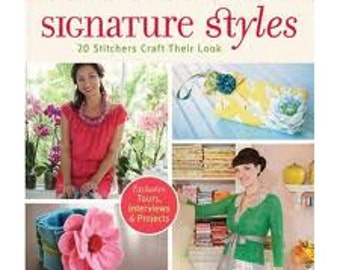 Signature Styles, How to Book, by Jenny Doh, 20 Stichers Craft Their Looks, Great Patterns included