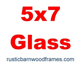 5x7 glass reduced shipping if purchased with our frame